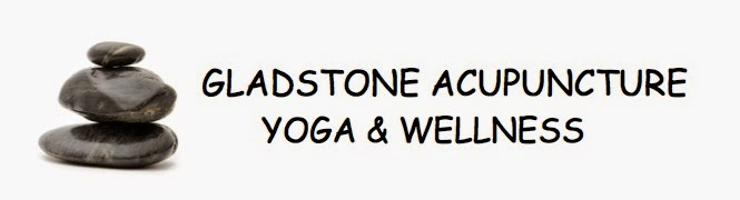 GLADSTONE ACUPUNCTURE, YOGA  &  WELLNESS