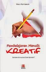 toko buku rahma: buku PEMBELAJARAN MENULIS KREATIF, pengarang heru kurniawan, penerbit rosda