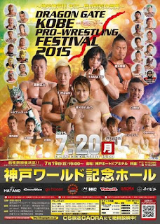 Dragon Gate Kobe Pro-Wrestling Festival 2015 (20/07/2015)