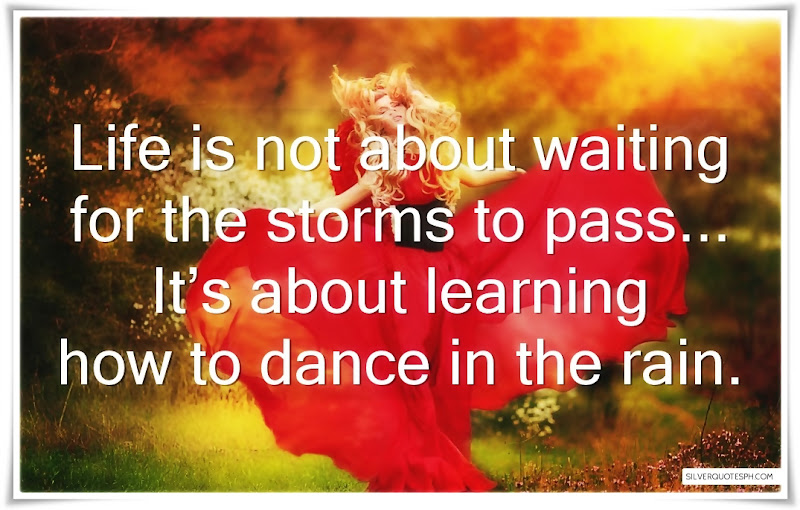 Life Is Not About Waiting For The Storm To Pass, Picture Quotes, Love Quotes, Sad Quotes, Sweet Quotes, Birthday Quotes, Friendship Quotes, Inspirational Quotes, Tagalog Quotes