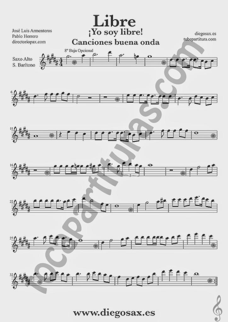 Partitura de Libre para Saxofón Alto, Barítono y Trompa Nino Bravo y El Chaval de la Peca  Sheet Music Alto Saxophone and Baritone Sax Music Score Yo soy libre