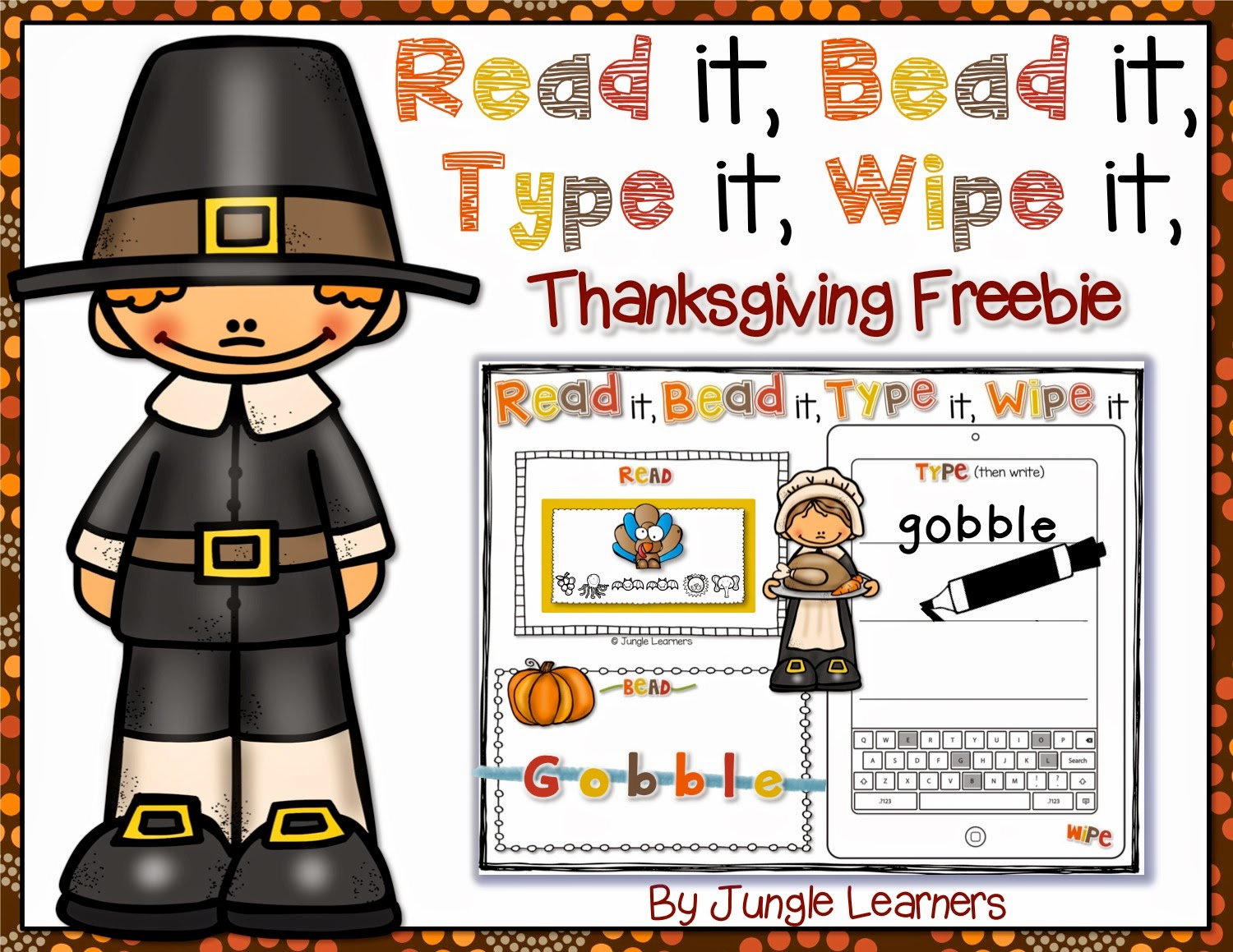 Read it, Bead it, Type it, Wipe it Thanksgiving Edition. A fun and engaging literacy center!