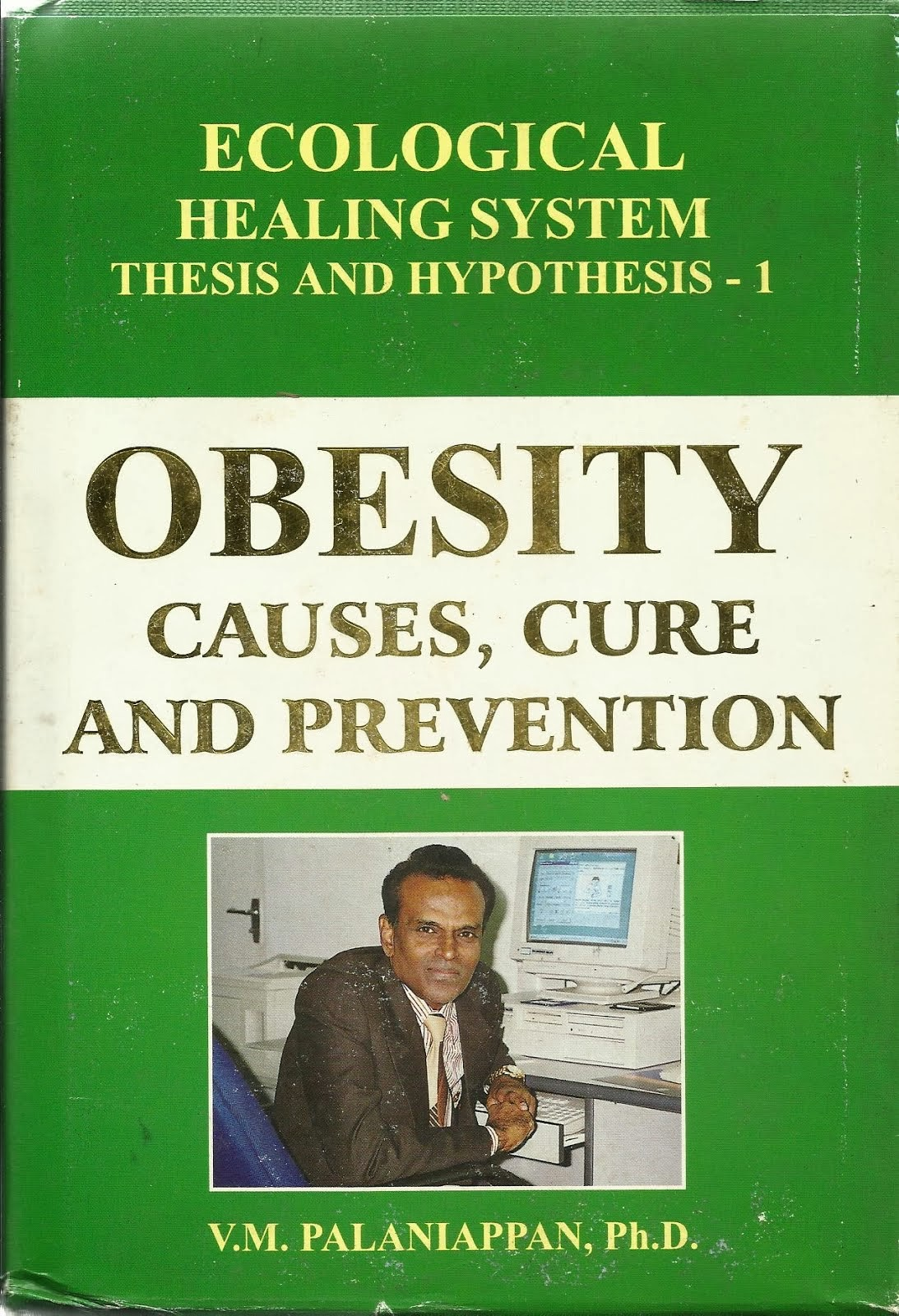 OBESITY: CAUSES, CURE, AND PREVENTION