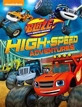 Blaze and the monster machine: Aventuras en alta velocidad (2015) [Latino]