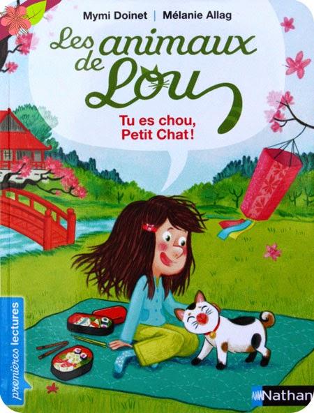 Les animaux de Lou : Tu es chou, Petit Chat ! de Mymi Doinet et Mélanie Allag