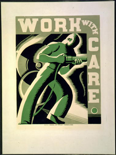 wpa, federal art project, public safety, public service announcement, vintage, vintage posters, retro prints, classic posters, graphic design, free download, Work with Care, WPA - Vintage Federal Art Public Safety Poster