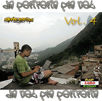 Mixtape - Da Periferia Pra Net Da Net Pra Periferia Vol. 4