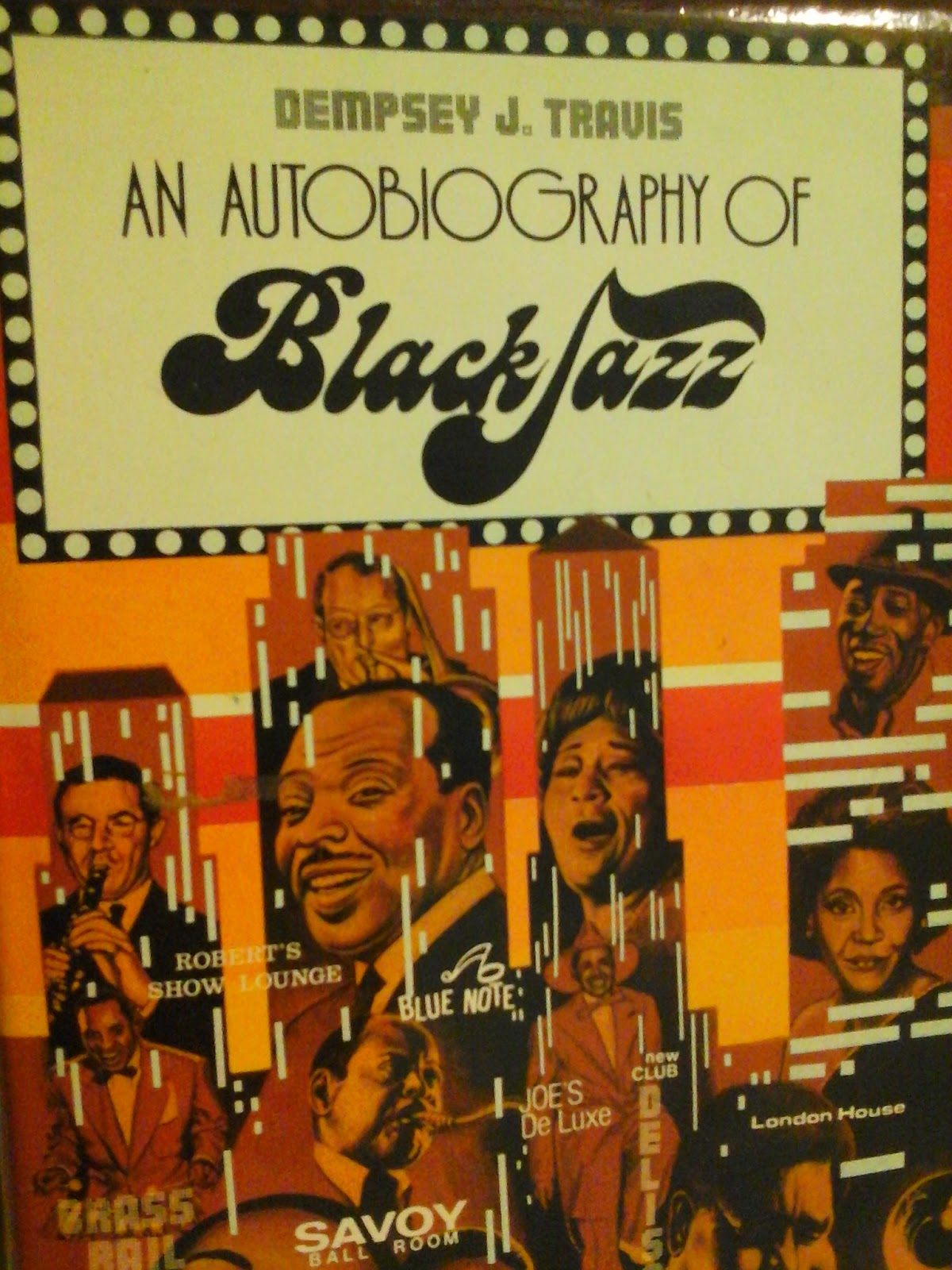 "Excerpt from 'The Jazz Slave Masters' from ""An Autobiography of Black Jazz"" by Dempsey J. Travis"