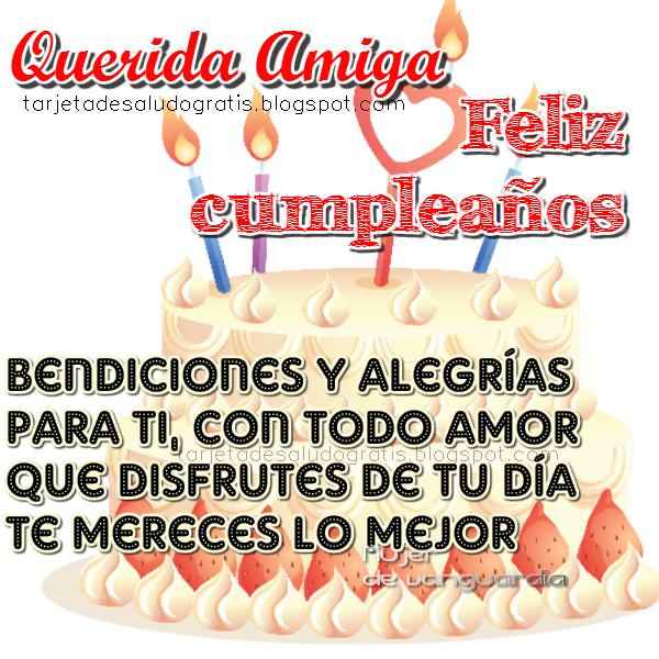 Feliz Cumpleaños Querida Amiga | Imágenes con frases para compartir