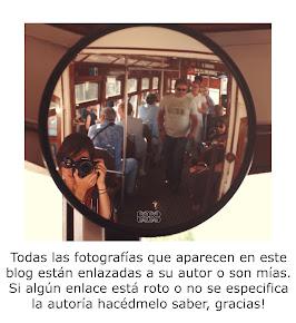 Todas las fotografías que aparecen en este blog están enlazadas a su autor o son mías. Si algún enlace está roto o no se especifica su autoría, hacédmelo saber, ¡gracias!
