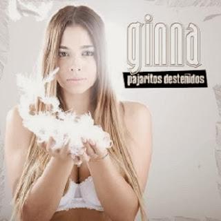 Ginna - Pajaritos Desteñidos