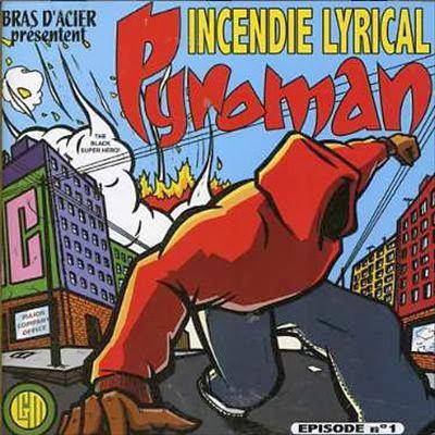 Pyroman Incendie Lyrical