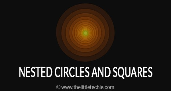 Nested circles and squares nested inside each other