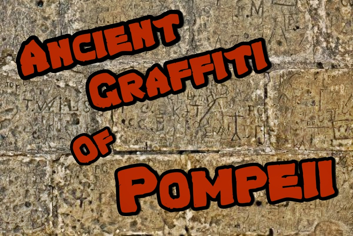 graffiti from pompeii The writing's on the wall—read the graffiti left by residents of the ancient town of pompeii, preserved by a volcanic eruption.