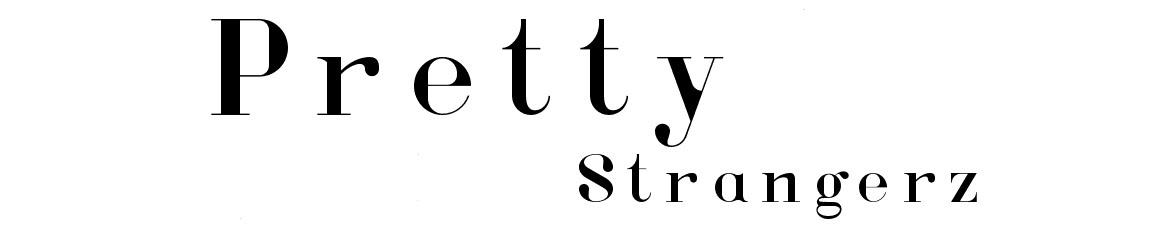 Pretty Strangerz
