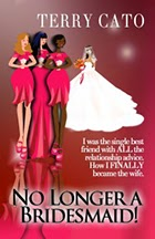 No Longer A Bridesmaid by Terry Cato