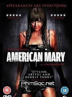 Y Nữ Bóng Đêm American Mary