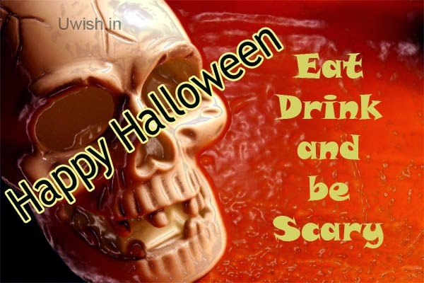 Happy Halloween e greeting cards and wishes, be scary.