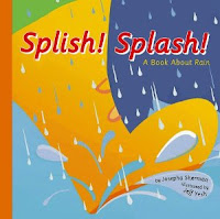 Splish!Splash!: A Book About Rain