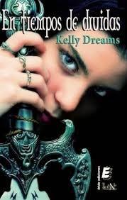 En tiempo de druidas (Kelly Dreams)