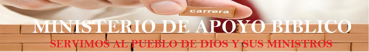 A. MINISTERIO DE APOYO BÍBLICO