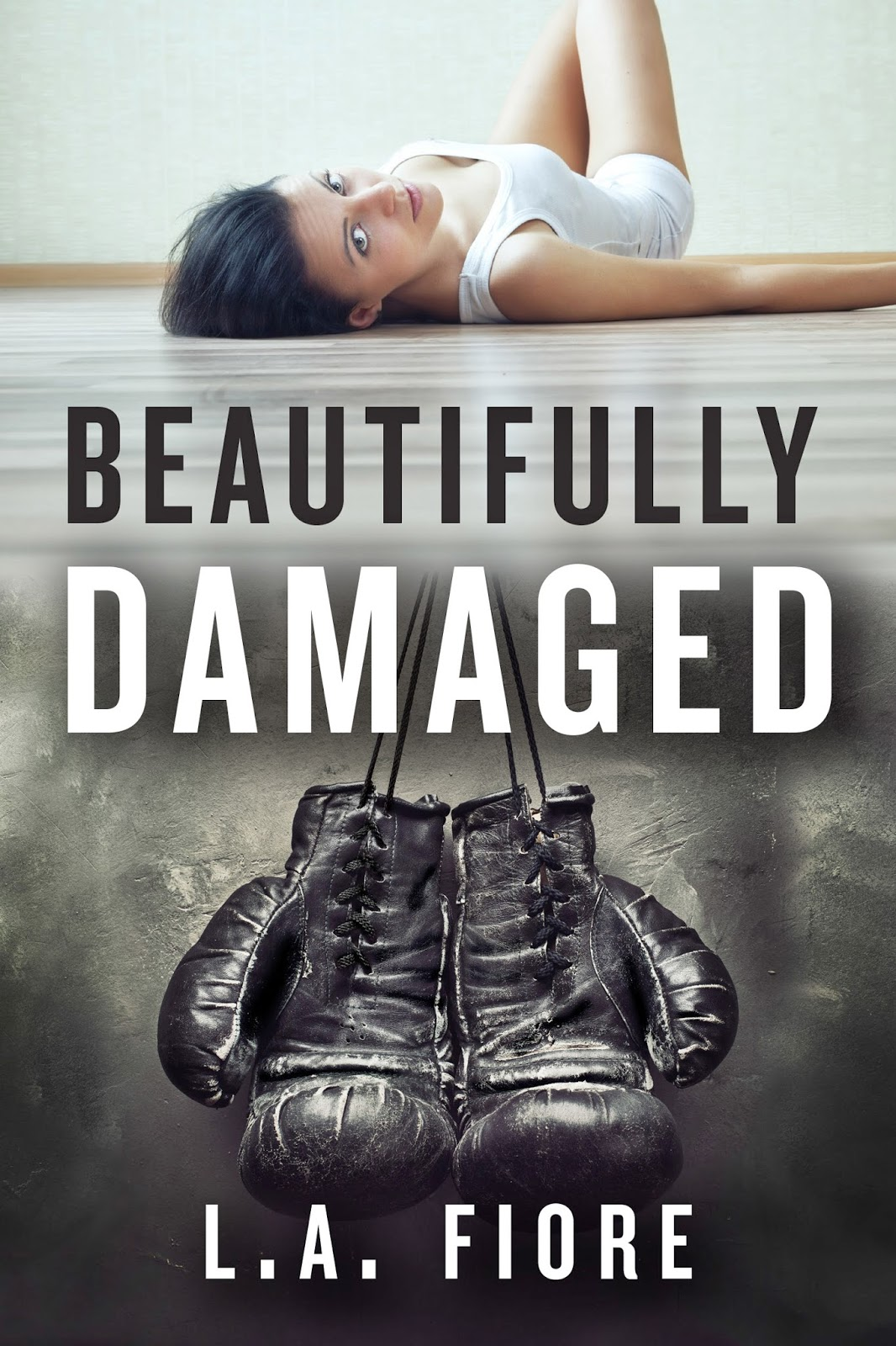 Beautifully Damaged by L.A. Fiore Re-release Blitz and Giveaway