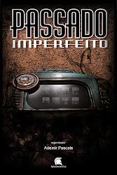 LIVRO - PASSADO IMPERFEITO