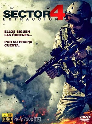 Sector 4: Extraccion 2014 poster