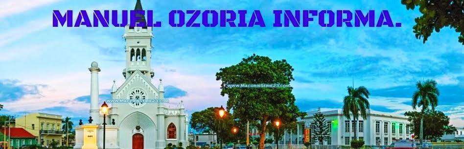 MANUEL OZORIA INFORMA