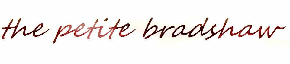 the petite bradshaw