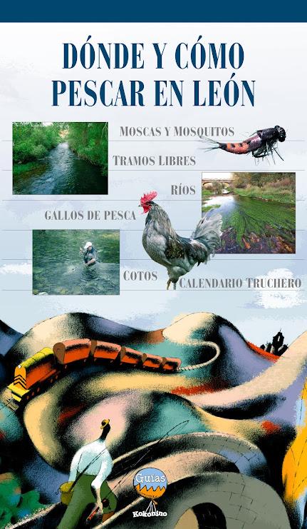 Nuevo libro de EDUARDO GARCÍA CARMONA...Dónde y Cómo Pescar en León...