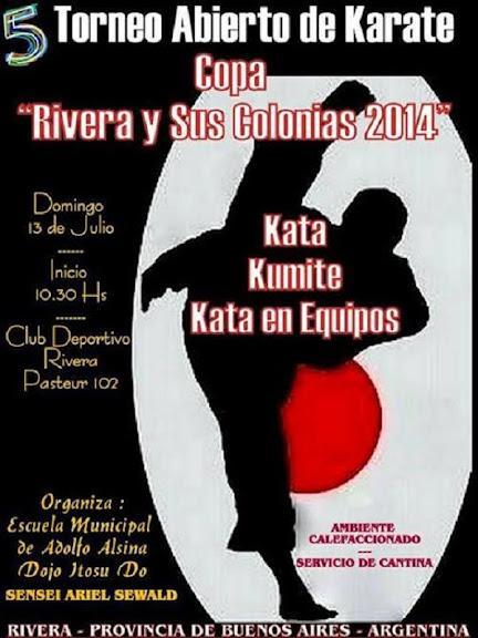 """5º Abierto de Karate """"Copa Rivera y Sus Colonias"""" - 13/07/2014"""