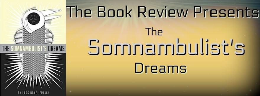 The Somnanbulist's Dreams