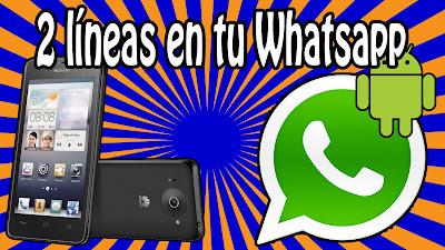Cómo tener dos números en tu Whatsapp
