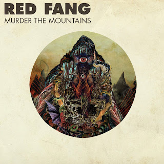 Red Fang   Murder The Mountains (Deluxe Edition)