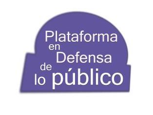 PLAFORMA EN DEFENSA DE LO PUBLICO