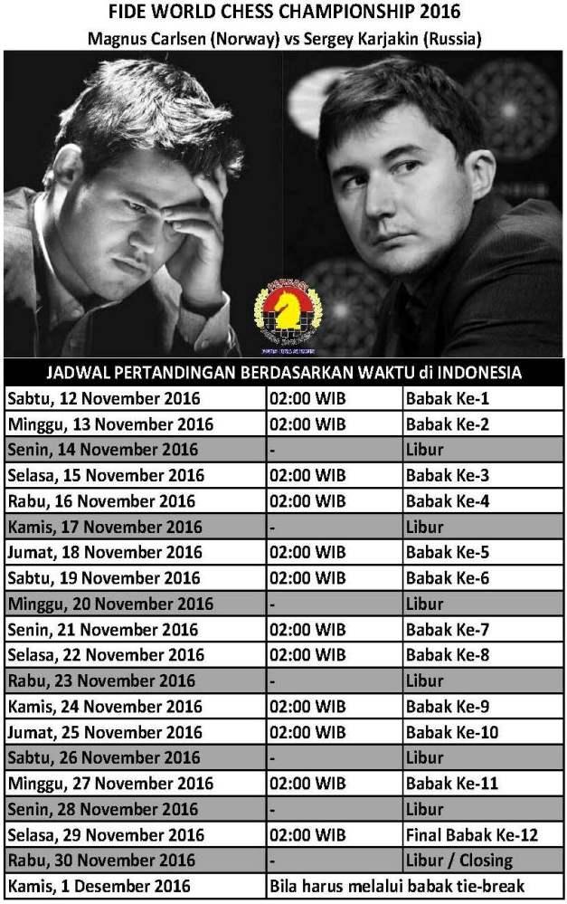 JADWAL PERTANDINGAN WORLD CHESS CHAMPIONSHIP 2016 BERDASARKAN WAKTU DI INDONESIA