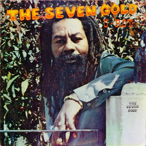 U Roy - The Seven Gold