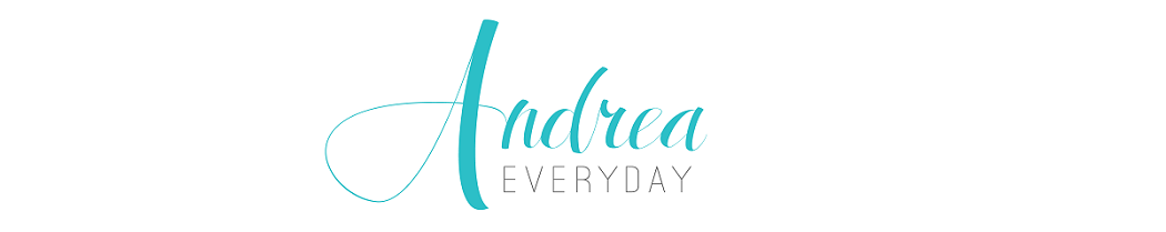 Andrea Everyday ♥ A Fashion and Lifestyle Blog
