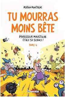 http://www.lalibrairie.com/tous-les-livres/tu-mourras-moins-bete-professeur-moustache-etale-sa-science---vol--4-marion-montaigne-9782756073170.html