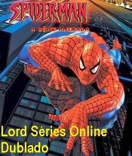 http://lordseriesonlinedublado.blogspot.com.br/2013/03/homem-aranha-1-temporada-dublado.html