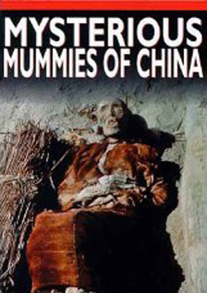 Mysterious Mummies of China (1998)