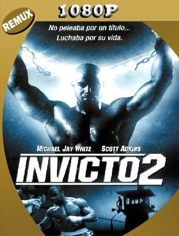 INVICTO 2 (2006) Remux [1080P] [Latino] [GoogleDrive] [RangerRojo]