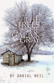 The Trees of Calan Gray - Release date - January 2015