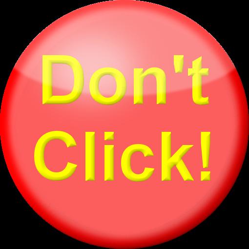 Ne pas cliquer