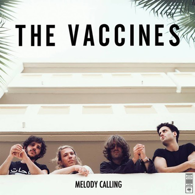 The Vaccines - Melody Calling - copertina traduzione testo video download
