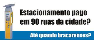 Privatização dos Parcómetros das Ruas da Cidade de Braga