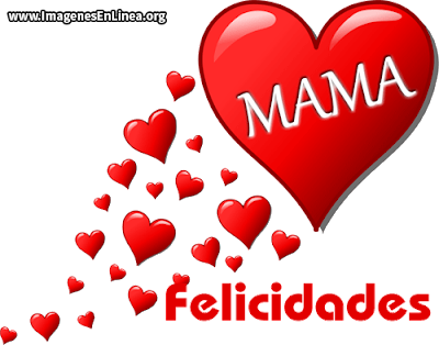 Mamá felicidades, corazon mama