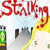 Stalking # 8