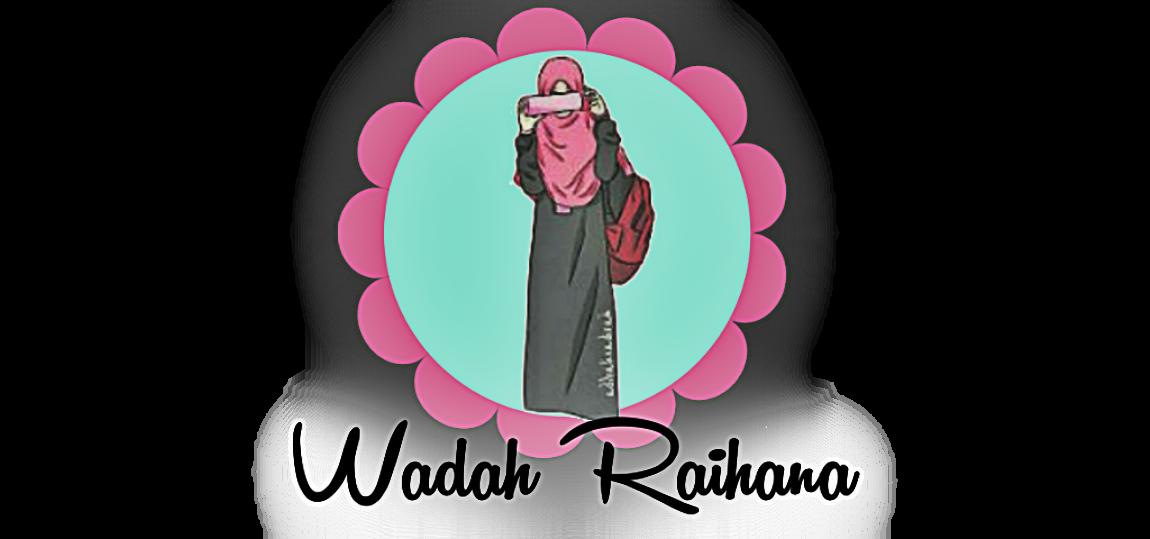 Wadah Raihana